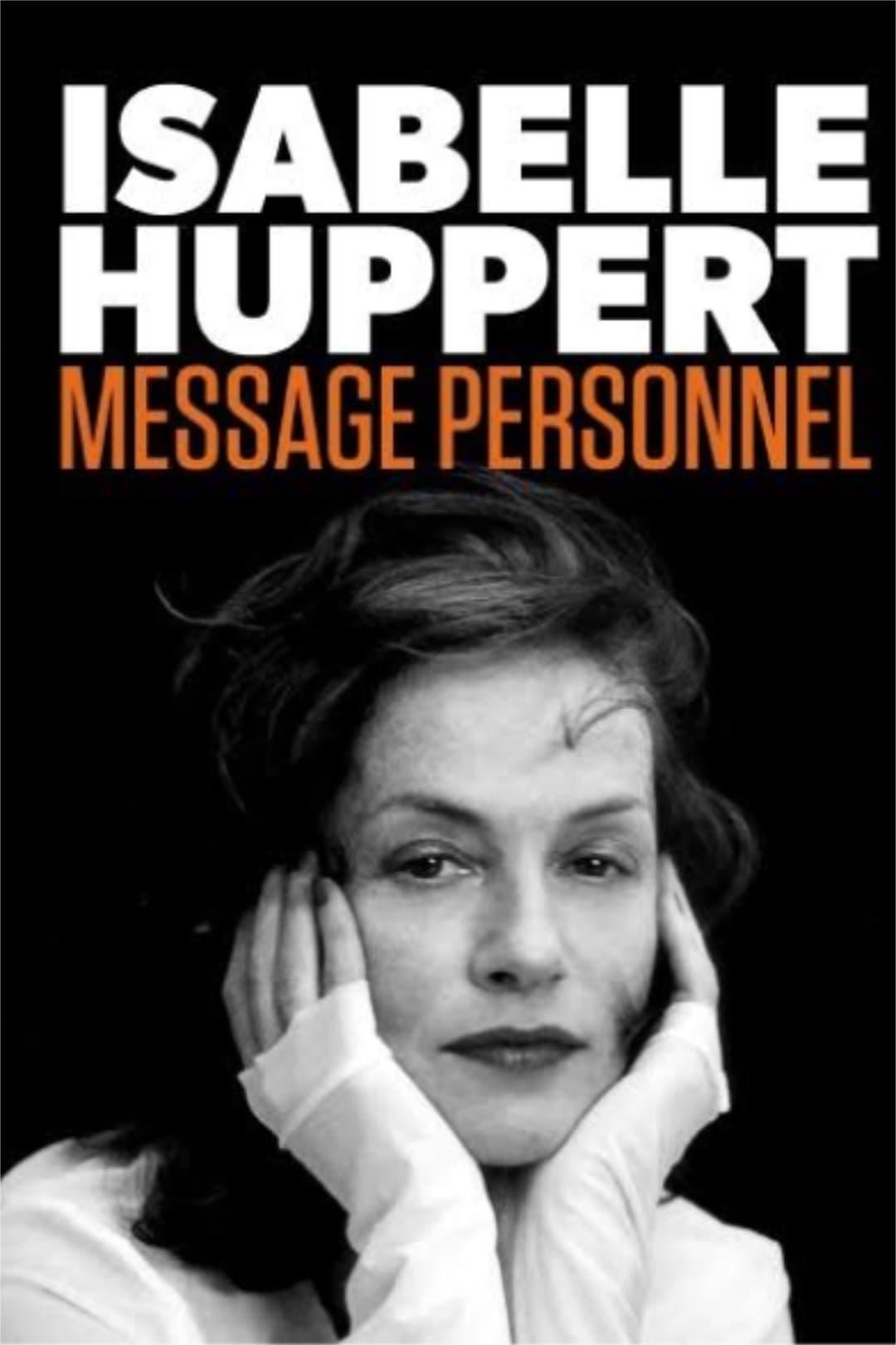 Isabelle Huppert, Mensagem Pessoal