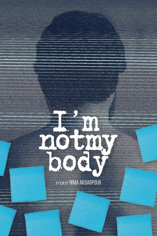 I'm Not My Body