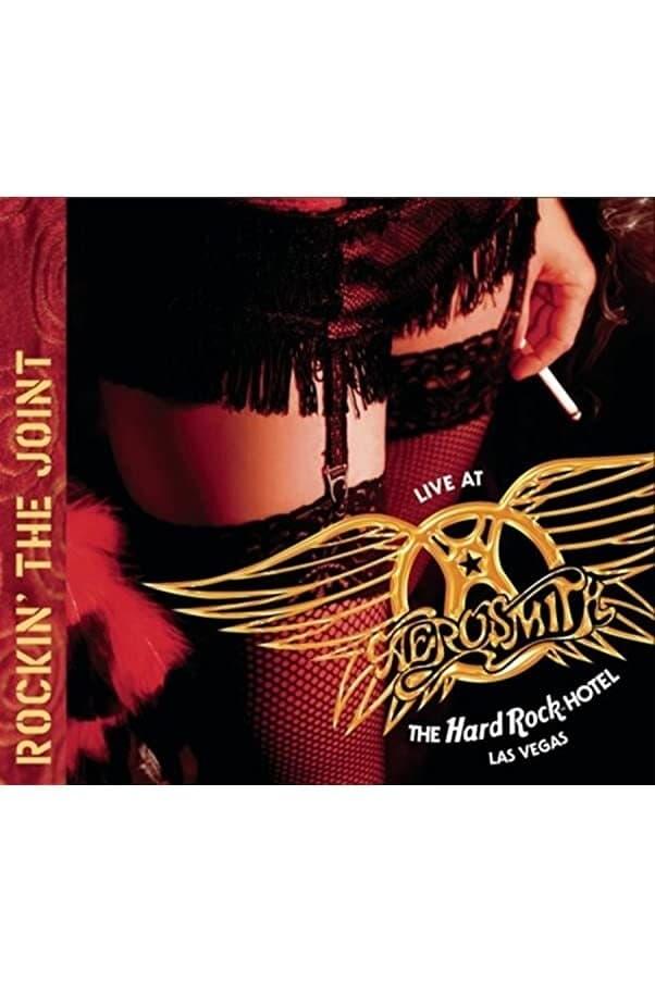 Aerosmith: Rockin' the Joint - Live at the Hard Rock Hotel, Las Vegas