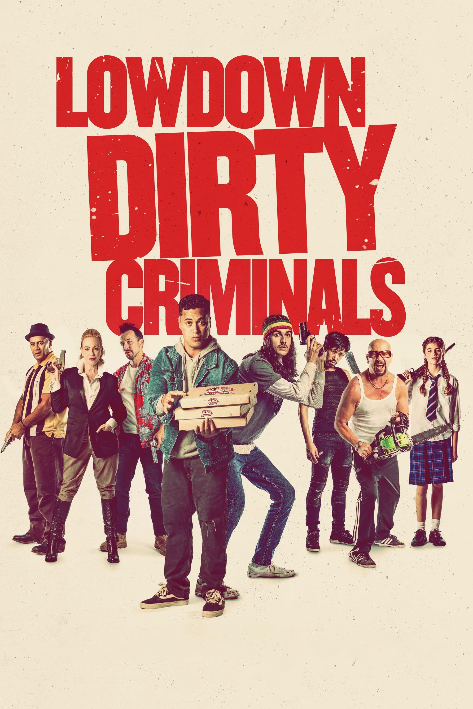Lowdown Dirty Criminals