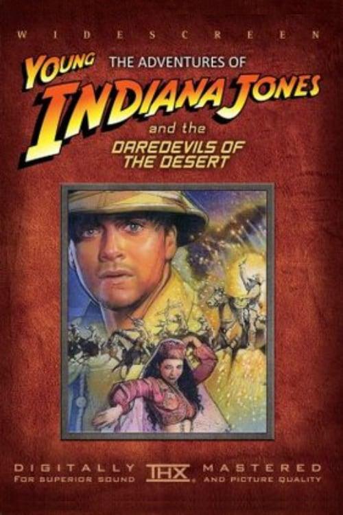 Die Abenteuer des Young Indiana Jones - Die Wüstenteufel