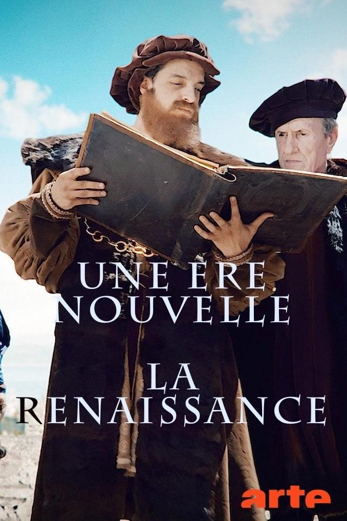 Une ère nouvelle - La Renaissance
