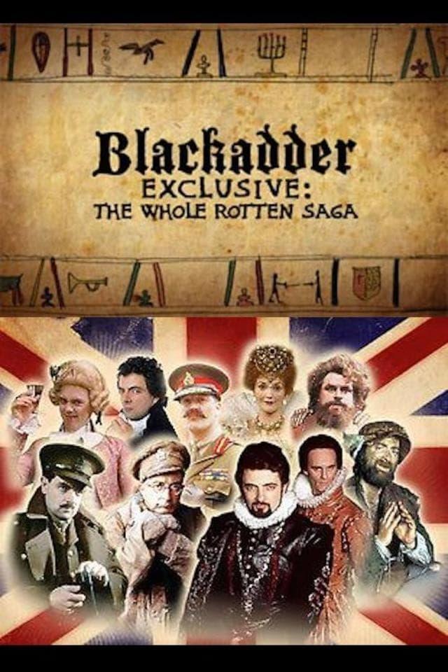 Blackadder Exclusive: The Whole Rotten Saga