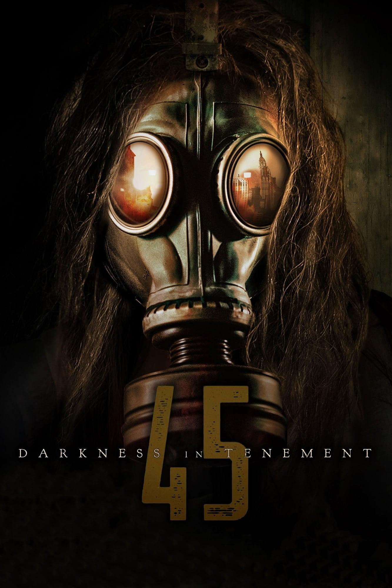 Darkness in Tenement 45