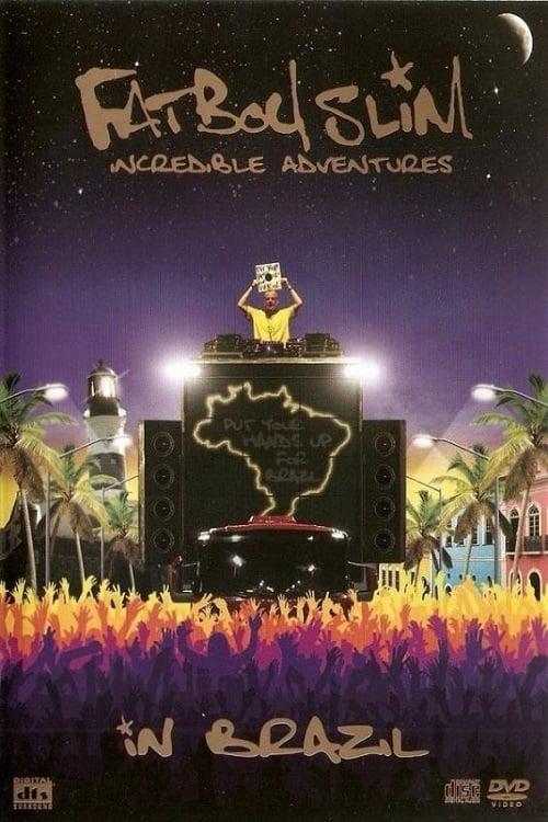 Fatboy Slim: Incredible Adventures In Brazil