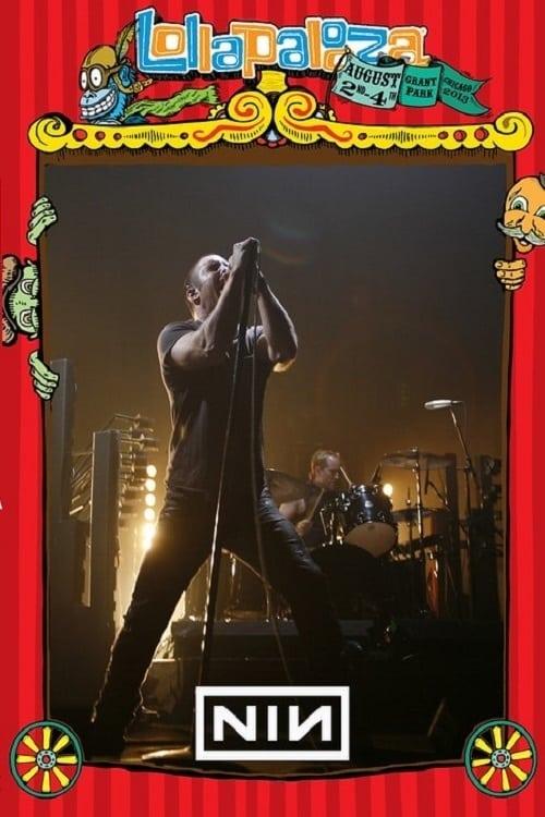 Nine Inch Nails: Lollapalooza 2013
