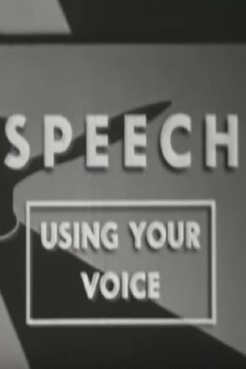 Speech: Using Your Voice