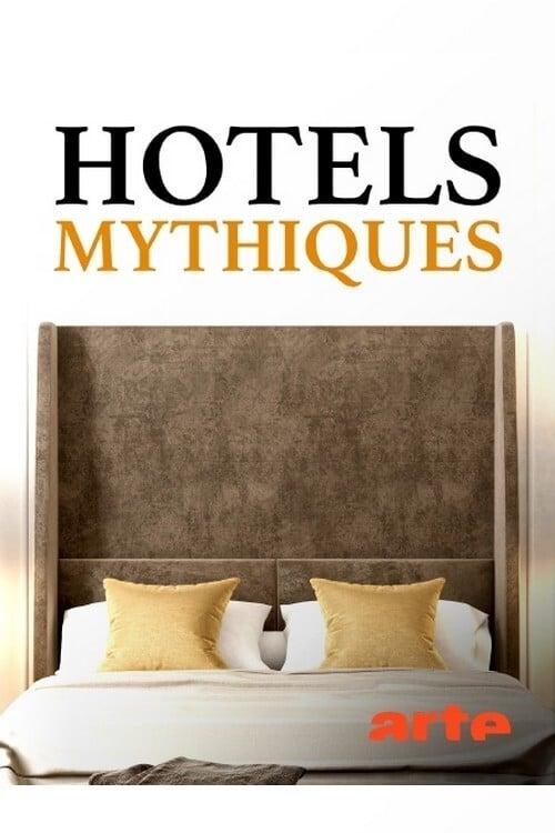Hotels mythiques