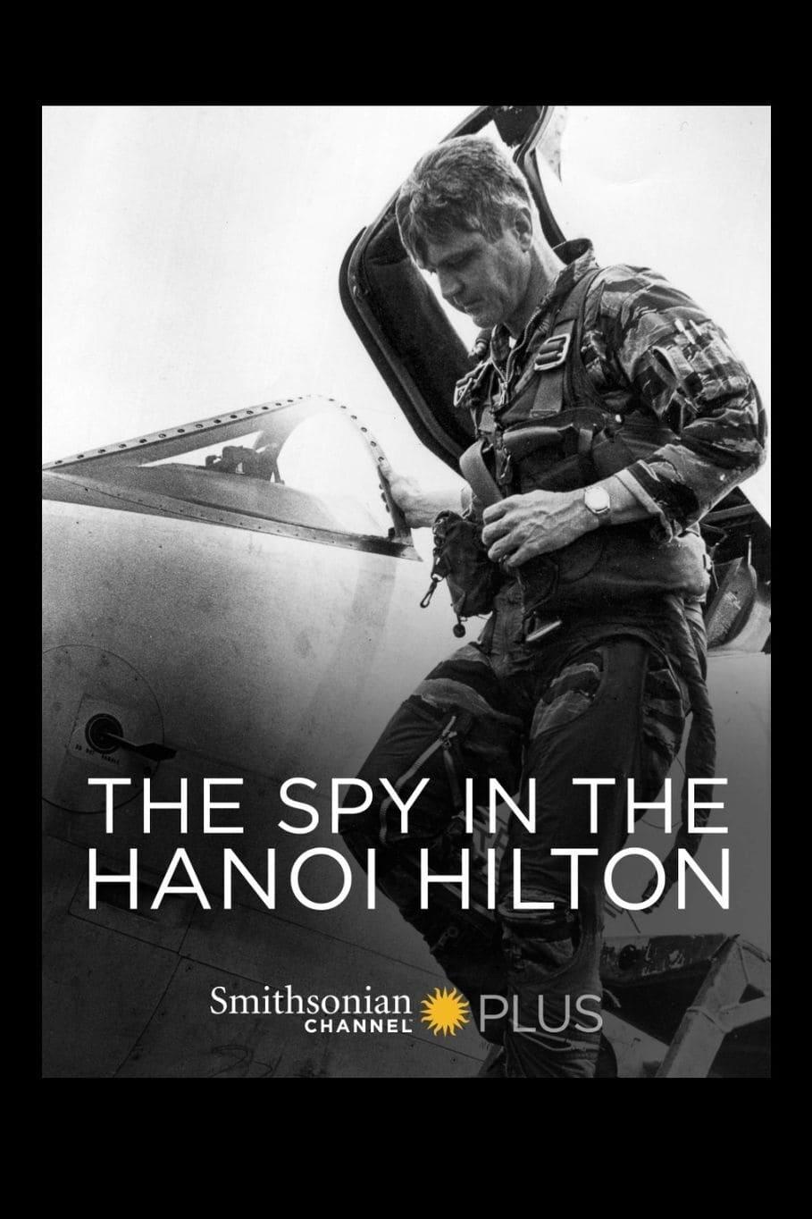 The Spy in the Hanoi Hilton
