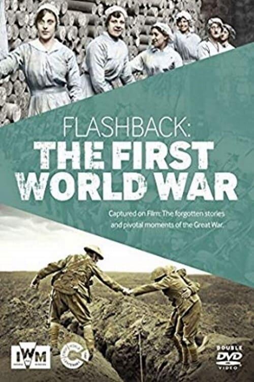 Flashback: The First World War