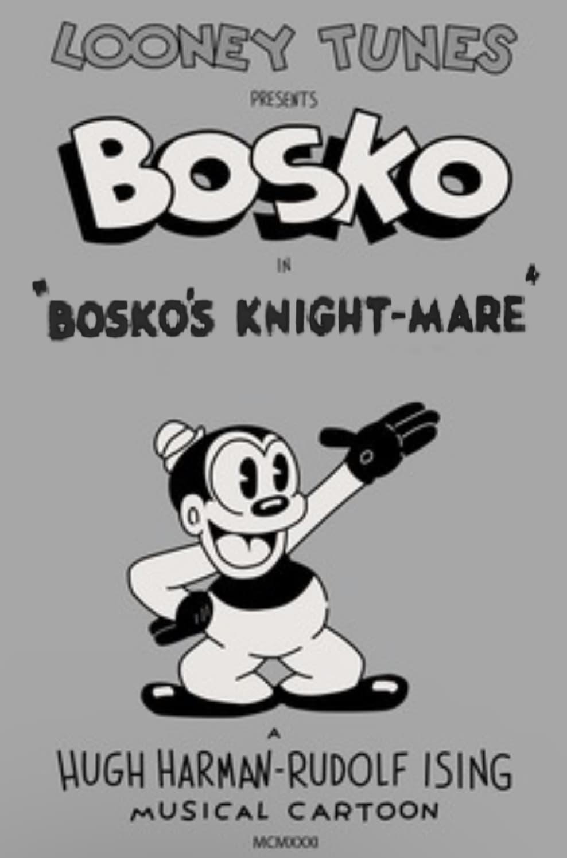 Bosko's Knight-Mare