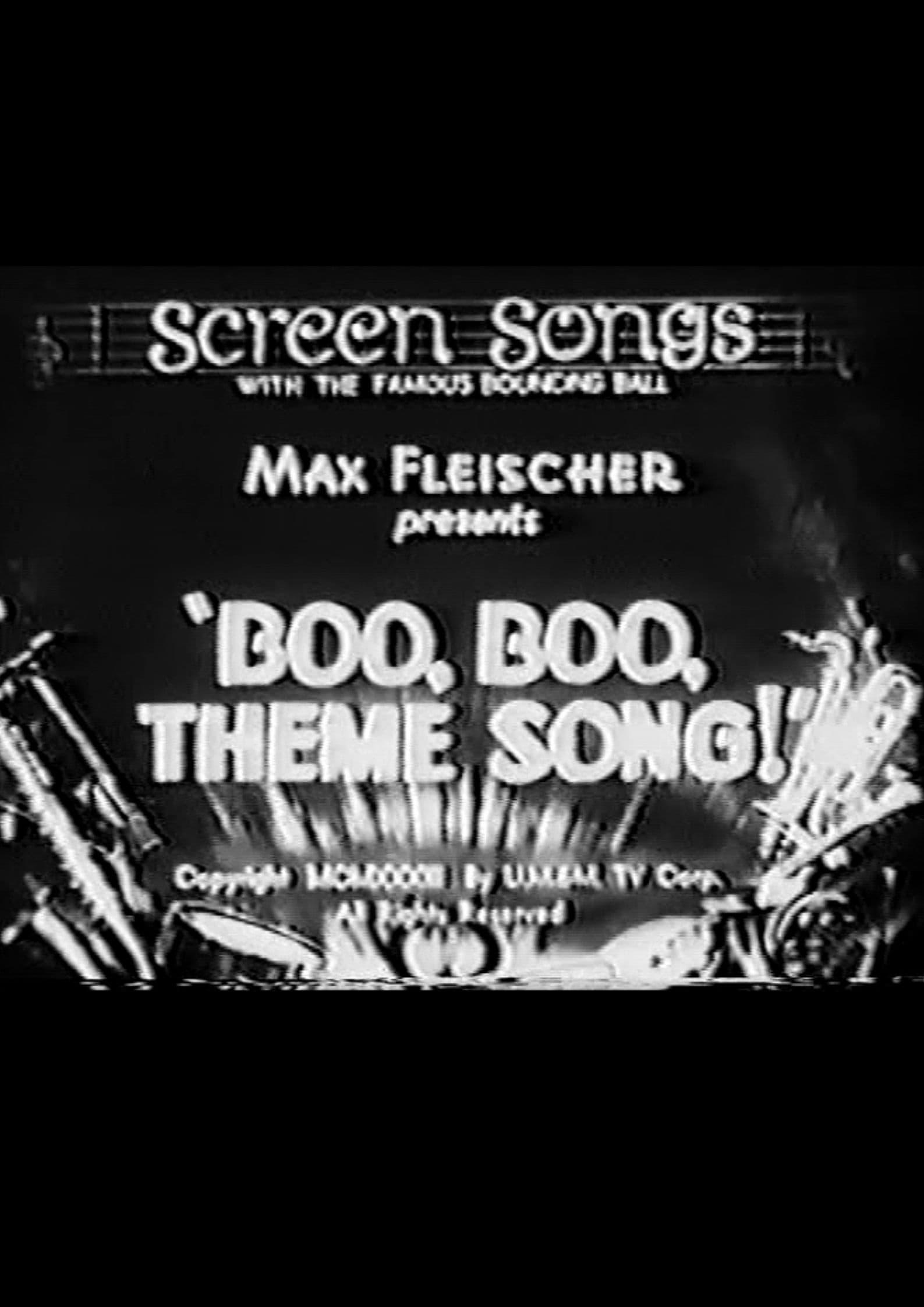 Boo, Boo, Theme Song!