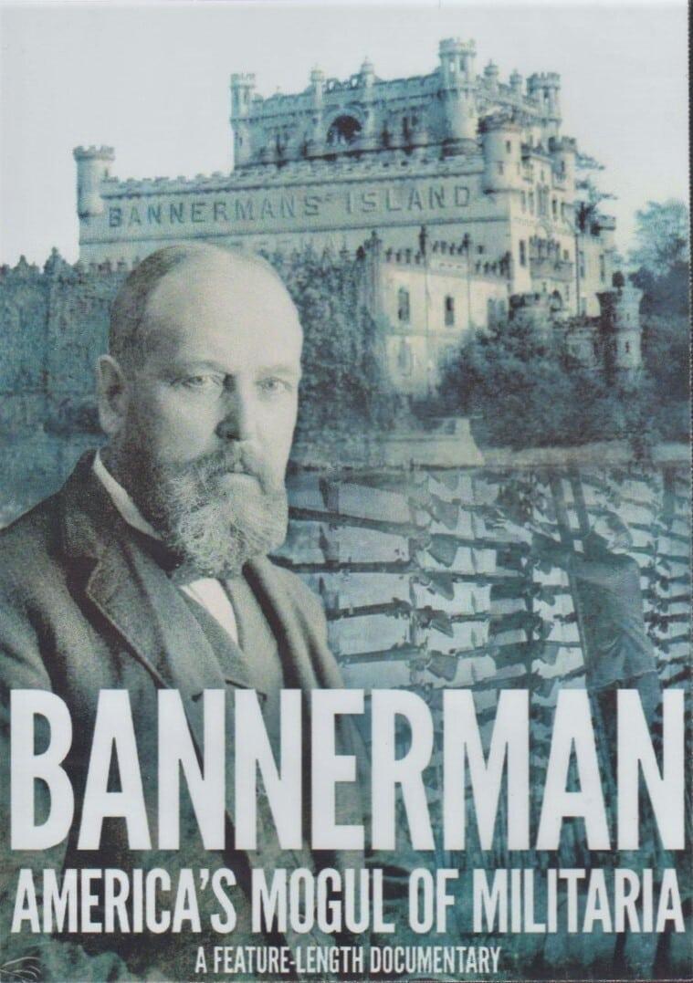 Bannerman: America's Mogul of Militaria