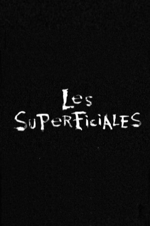 Les Superficiales