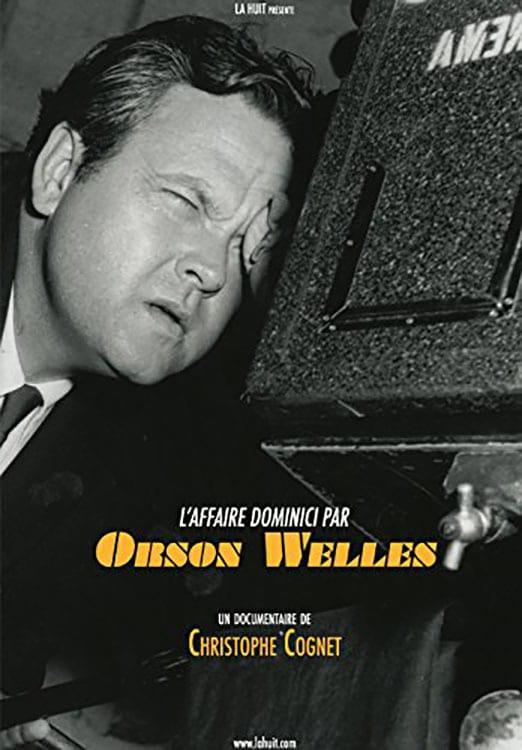 L'affaire Dominici par Orson Welles