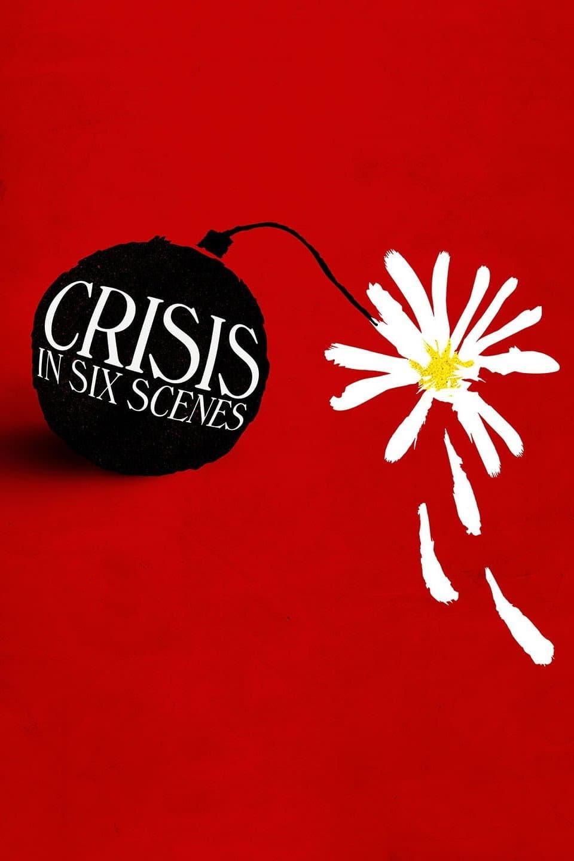 Crisis en seis escenas