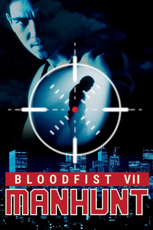 Bloodfist 7. Manhunt: Caza humana