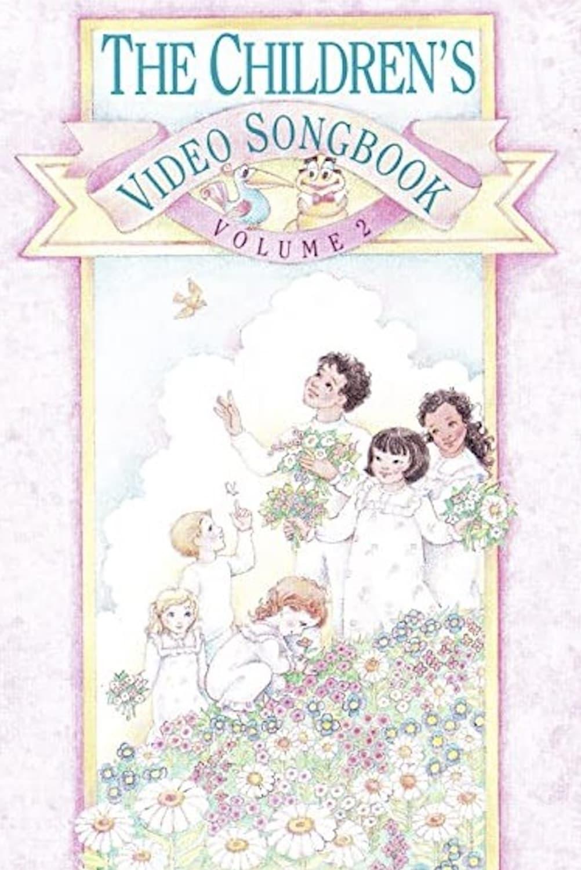 The Children's Video Songbook Volume 2