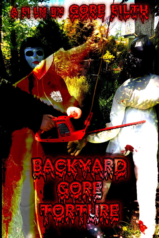 Backyard Gore Torture