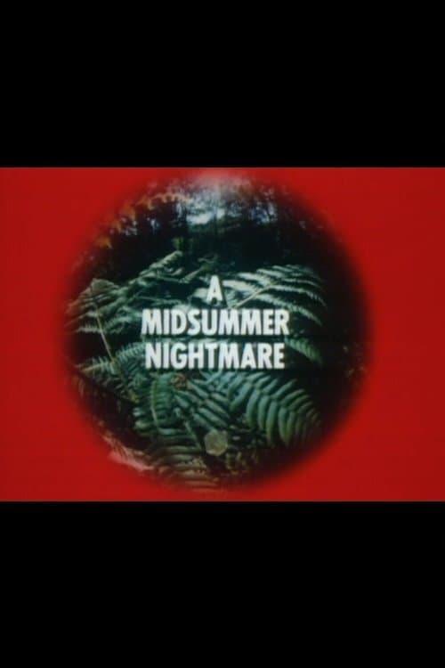 A Midsummer Nightmare