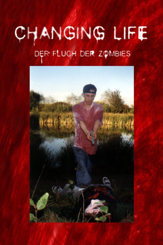 Changing Life - Der Fluch Der Zombies
