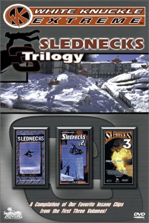 Slednecks Trilogy