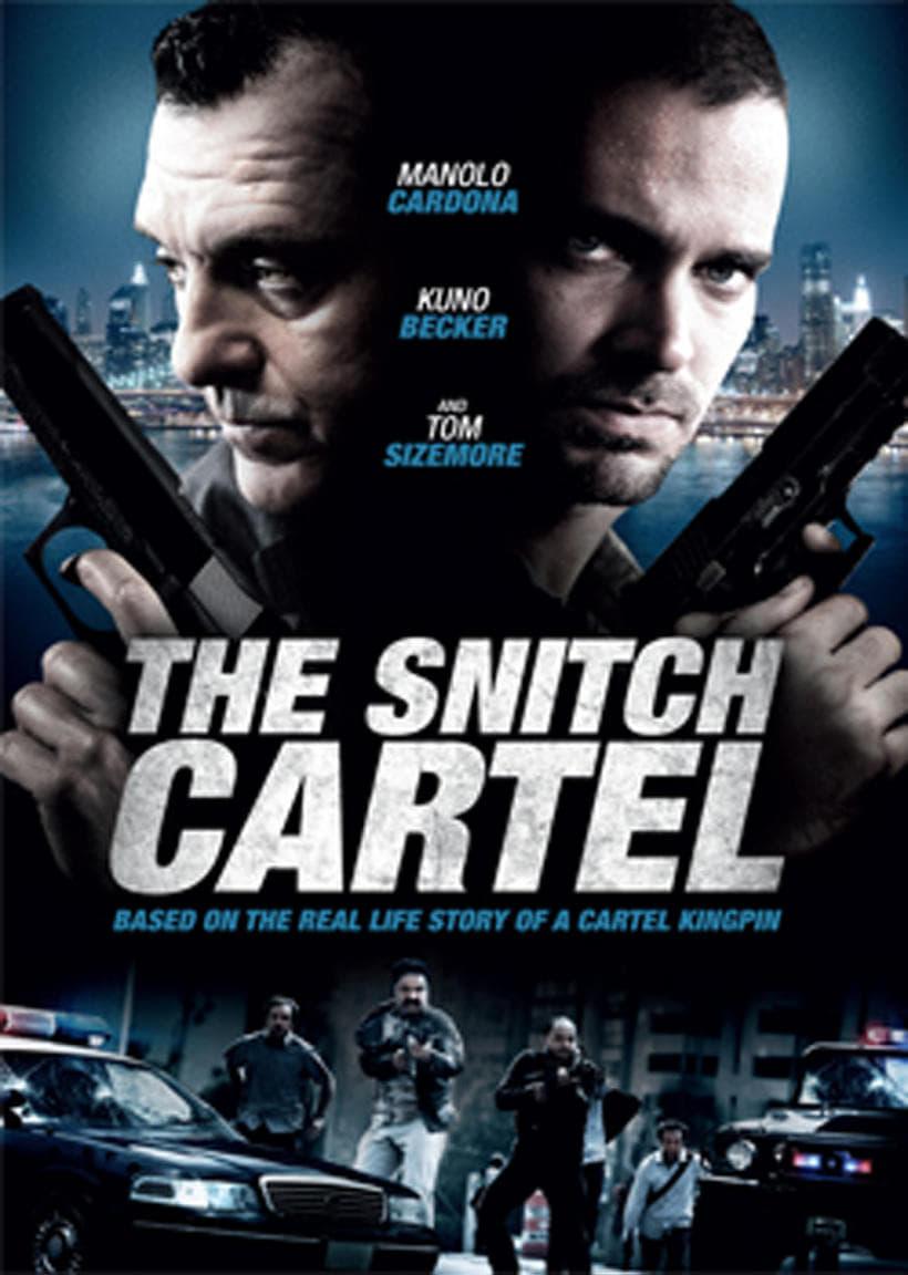 The Snitch Cartel