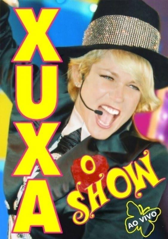Xuxa: O Show (Ao Vivo)