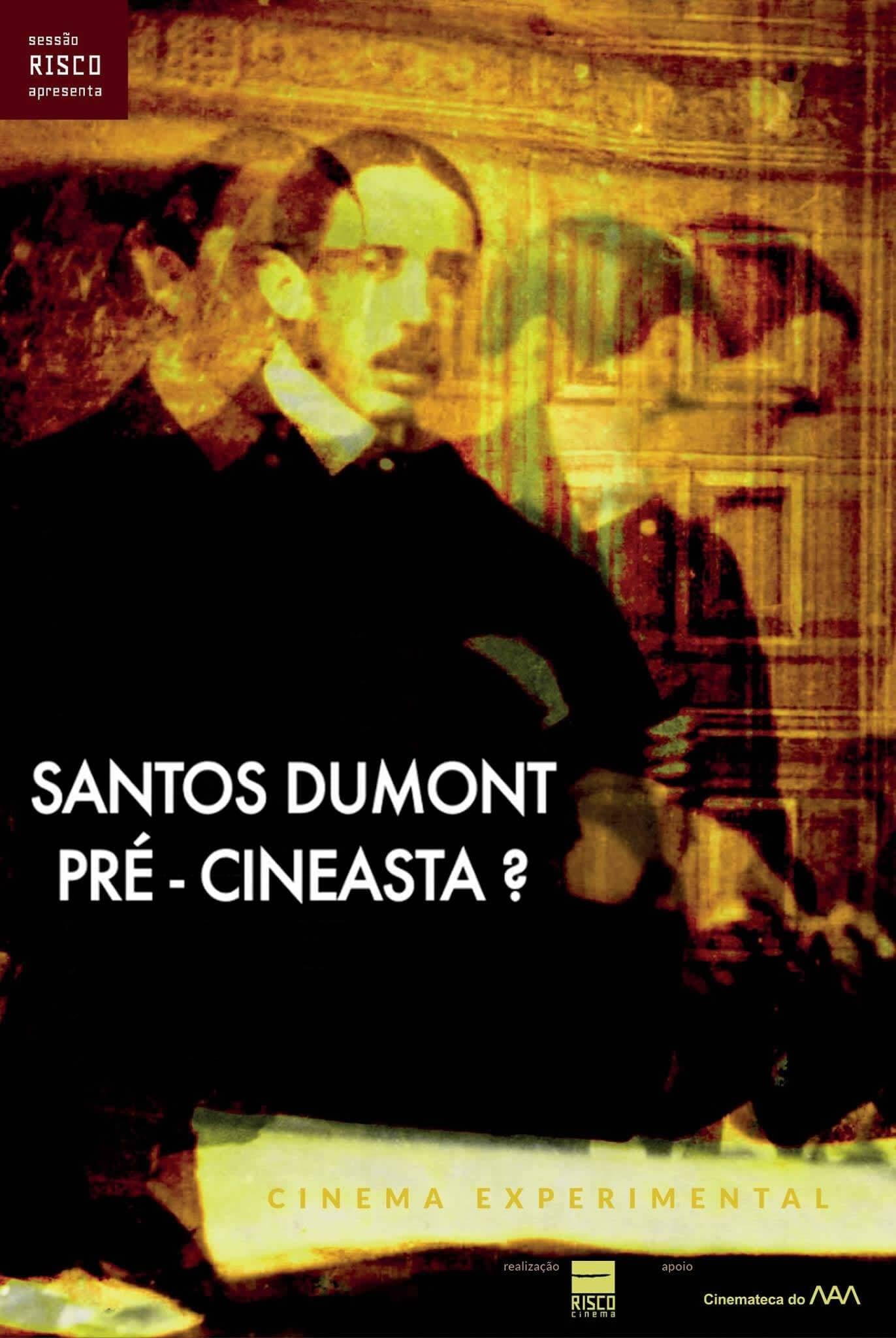 Santos Dumont: Pré-Cineasta?