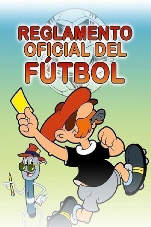 El reglamento oficial del fútbol
