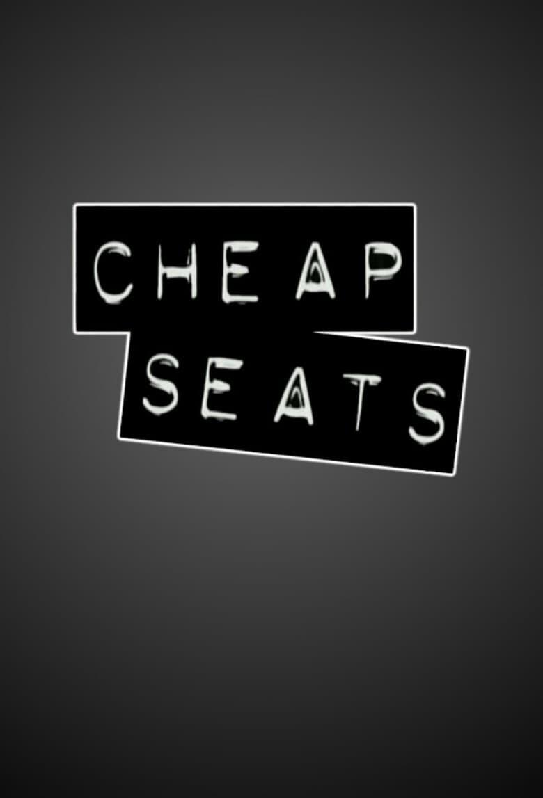Cheap Seats