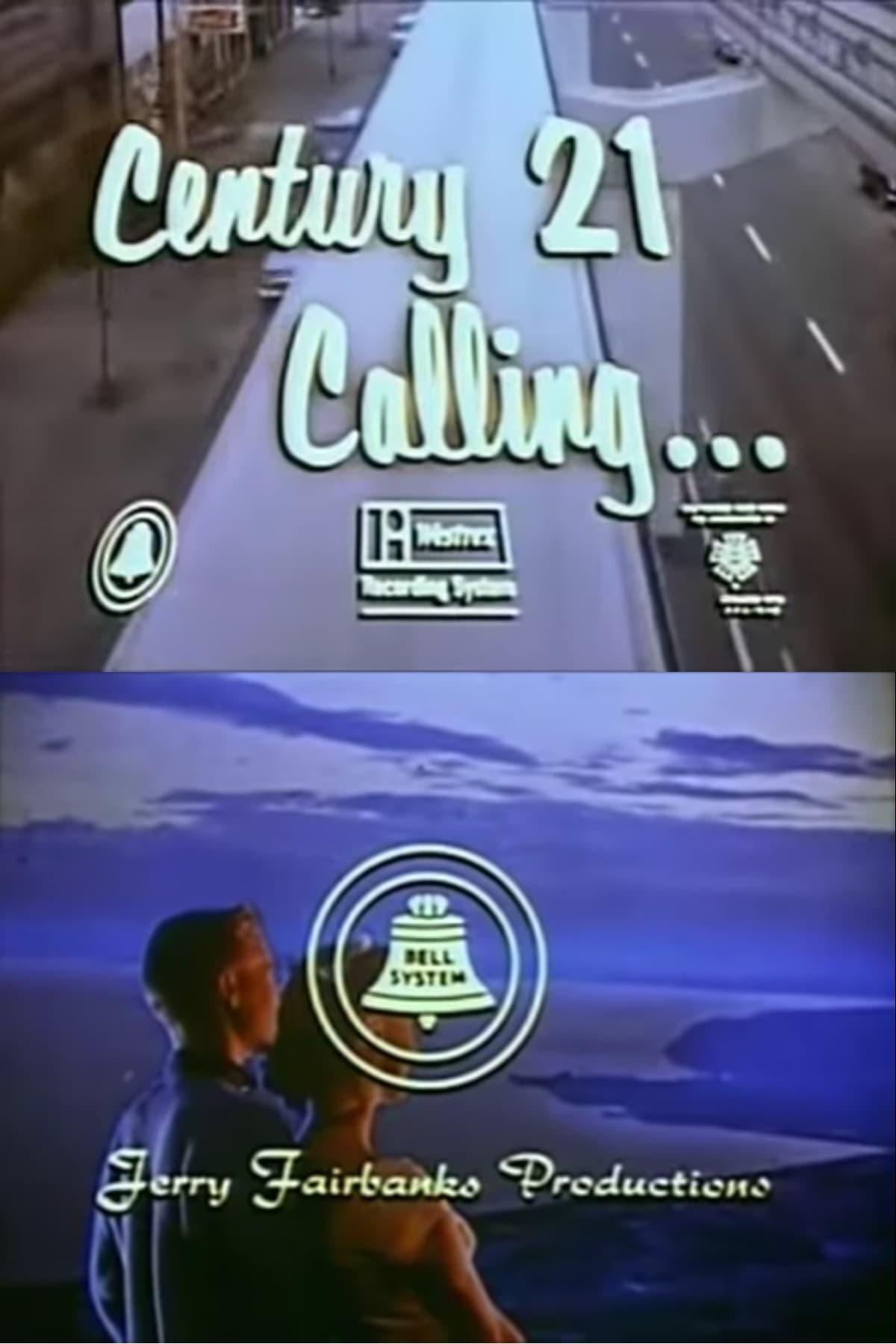 Century 21 Calling…