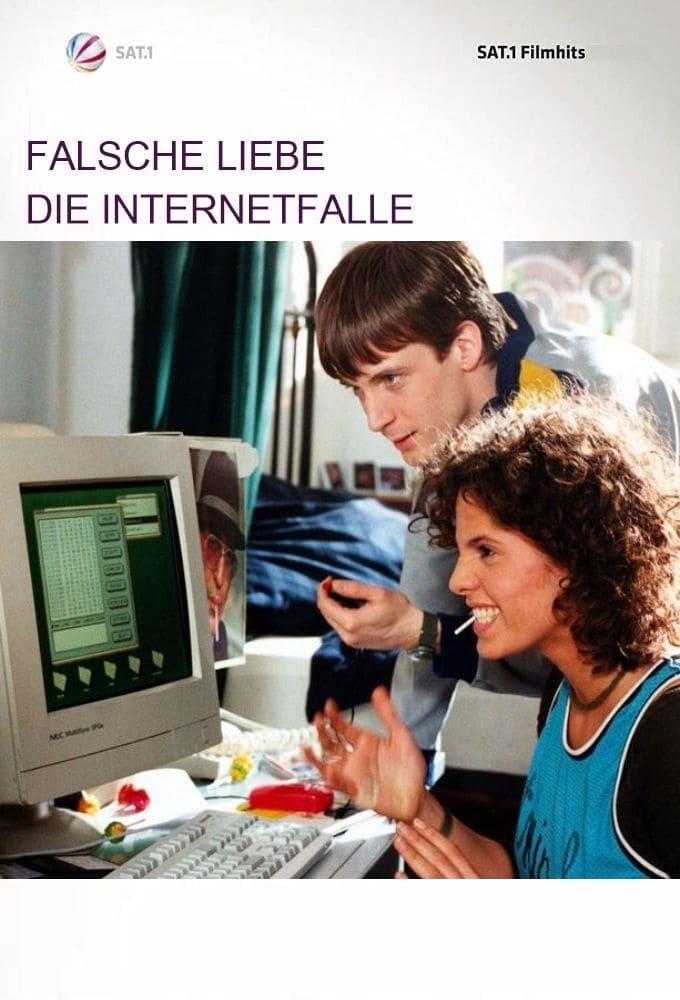 Falsche Liebe – Die Internetfalle