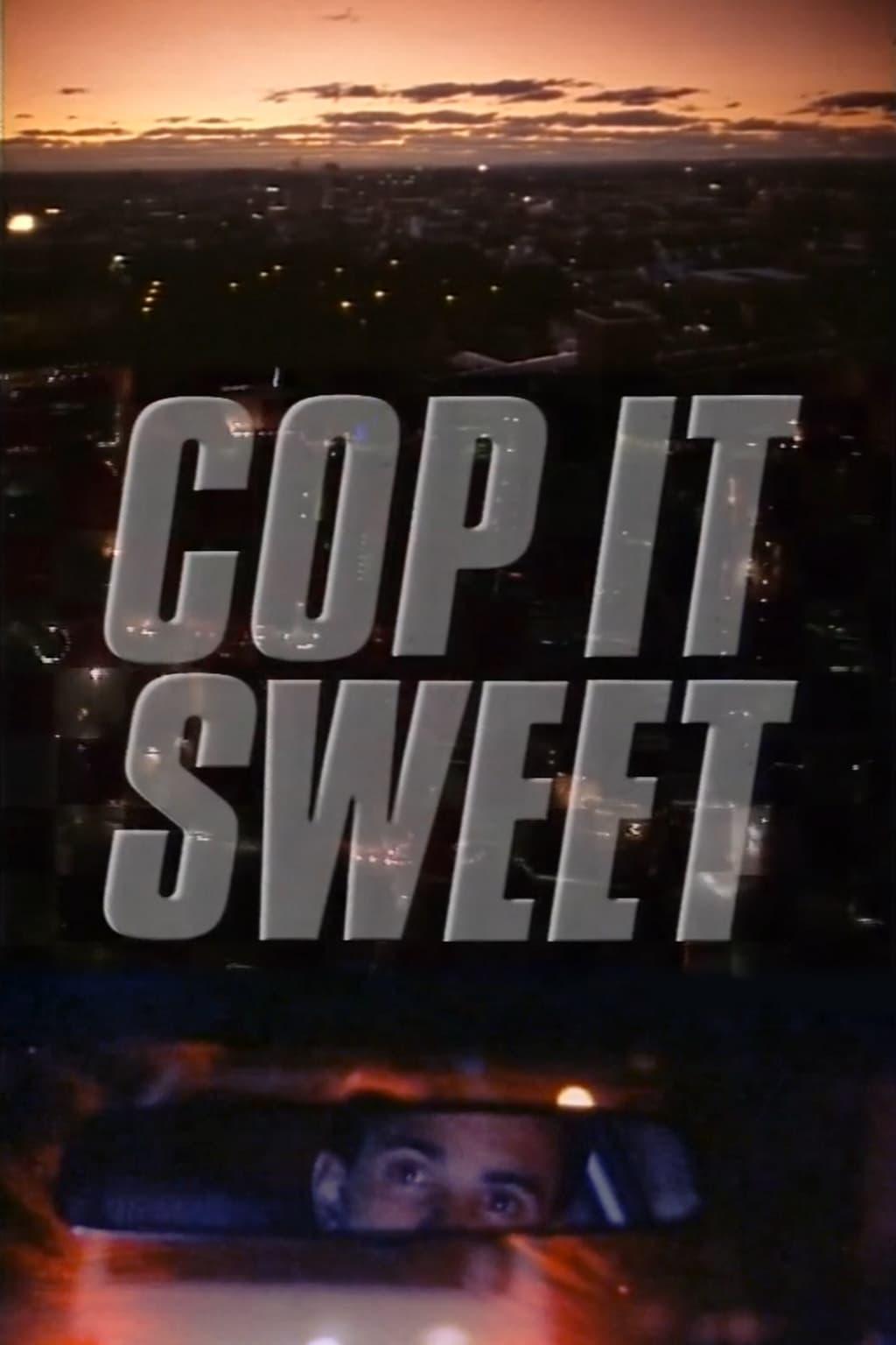 Cop It Sweet