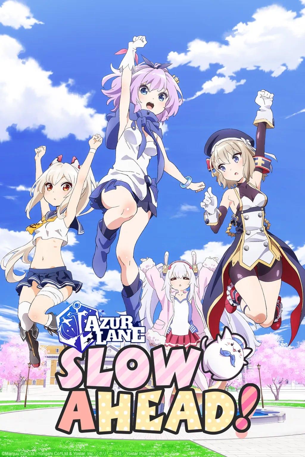 AzurLane: Slow Ahead!