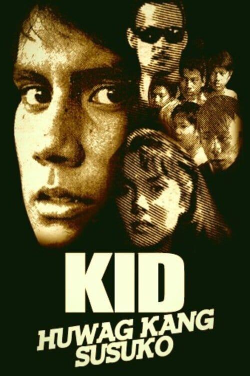 Kid, Huwag Kang Susuko