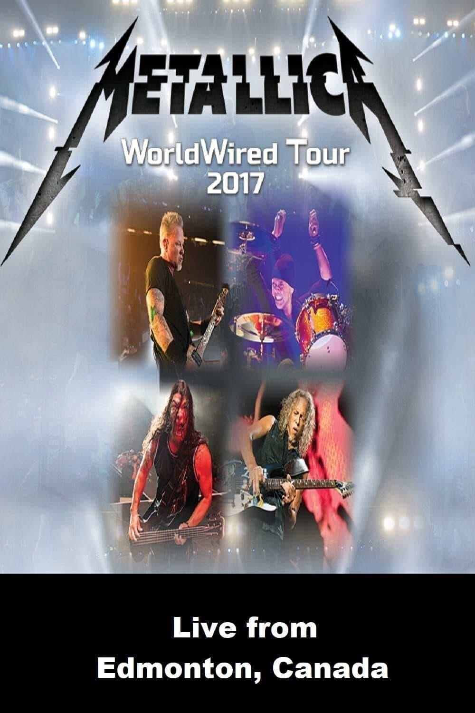 Metallica - Live from Edmonton, Canada - August 16, 2017