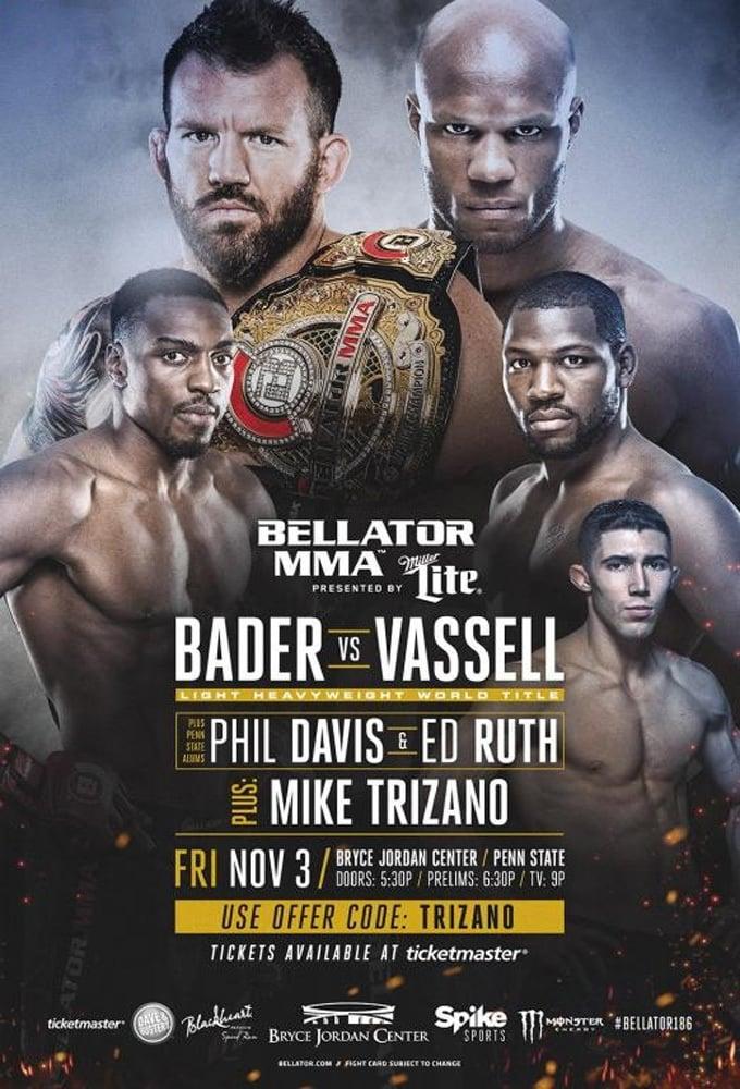 Bellator 186: Bader vs. Vassell