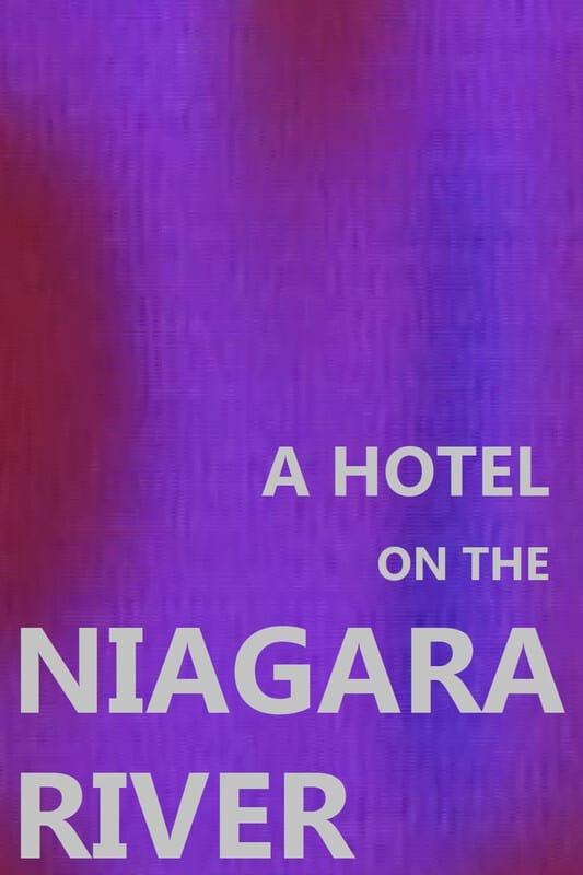 A Hotel on the Niagara River