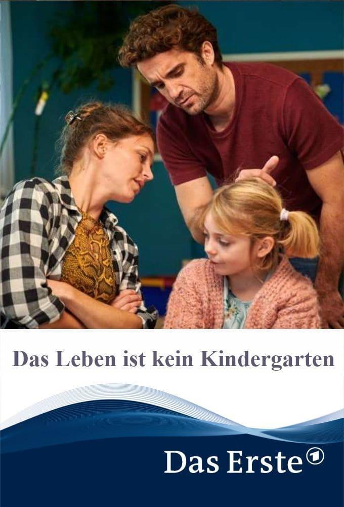 Das Leben ist kein Kindergarten