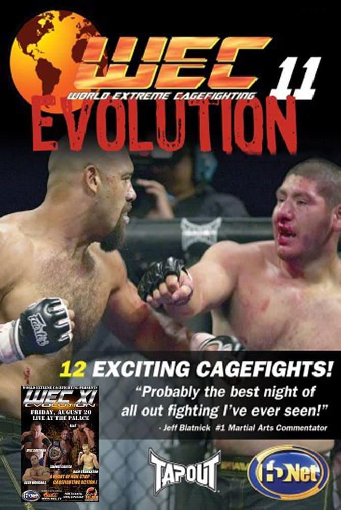 WEC 11: Evolution