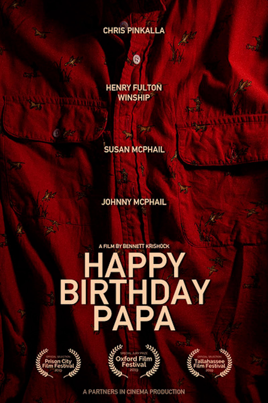 Happy Birthday, Papa