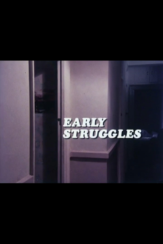 Early Struggles