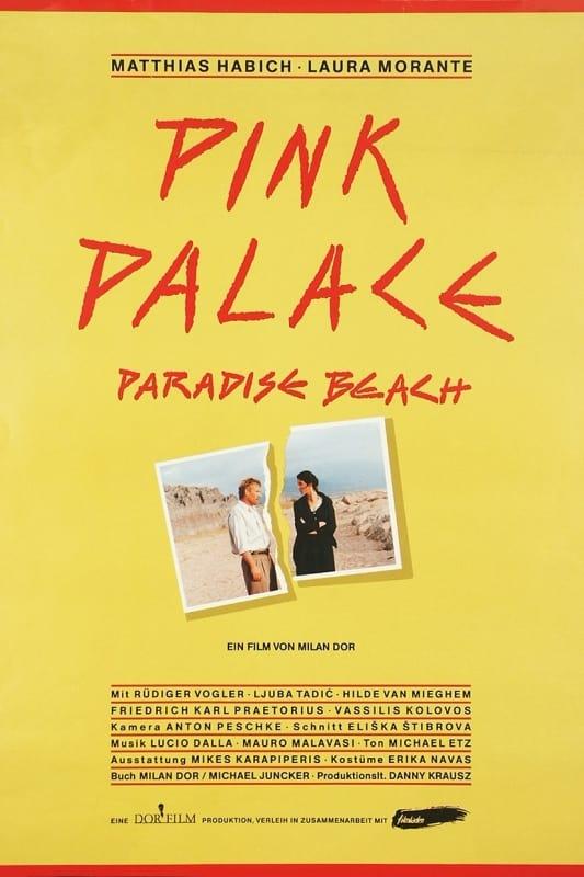 Pink Palace, Paradise Beach