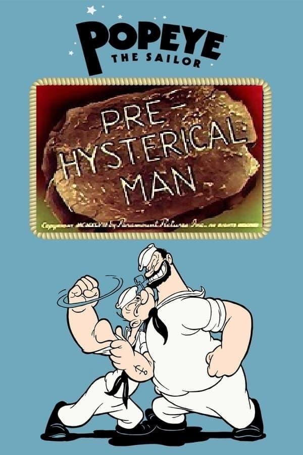 Pre-Hysterical Man