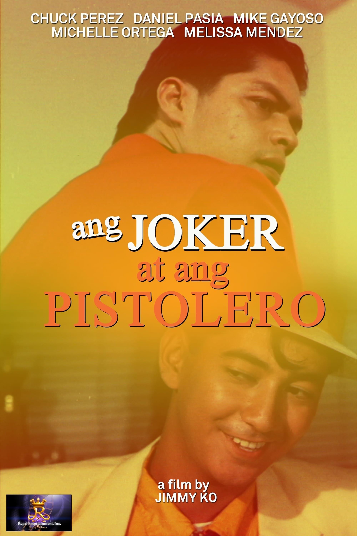 Ang Joker at ang Pistolero