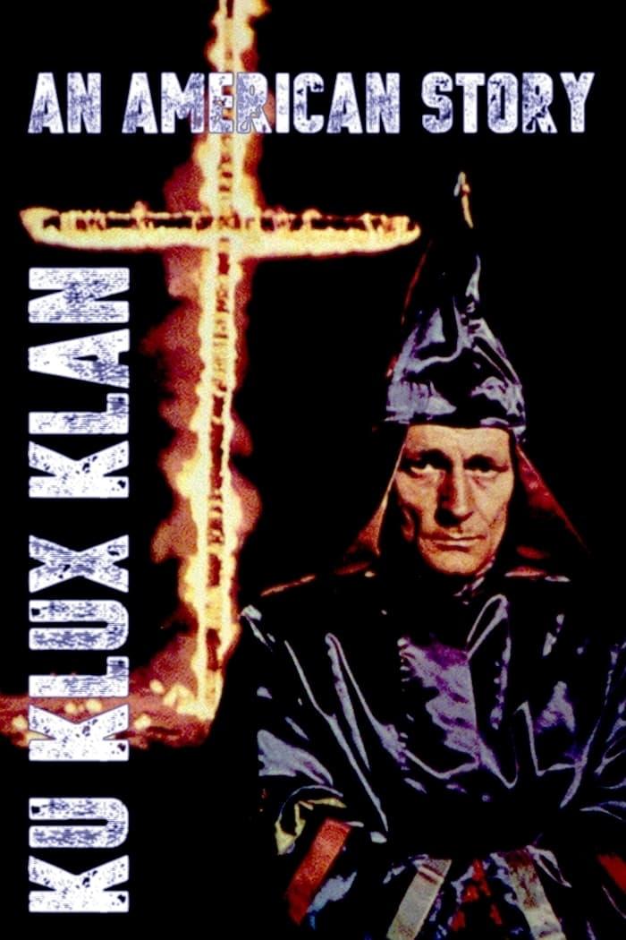 Ku Klux Klan, an American story
