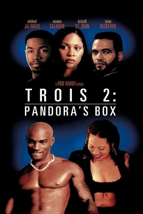 Trois 2: Pandora's Box