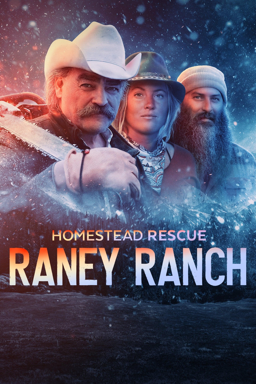 Homestead Rescue: Raney Ranch