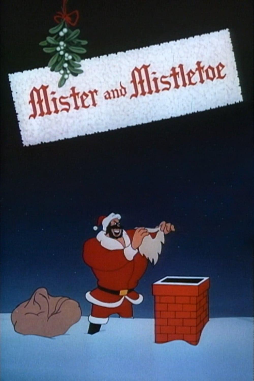 Mister and Mistletoe